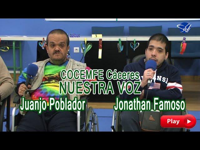 COCEMFE Nuestra Voz - Juanjo Poblador y Jonathan Famoso