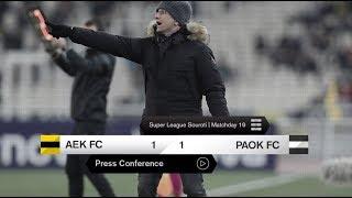 Η συνέντευξη Τύπου του AEK-ΠΑΟΚ - PAOK TV