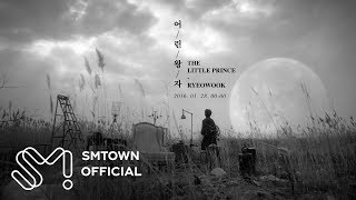 RYEOWOOK 려욱_어린왕자 (The Little Prince)_Music Video Teaser
