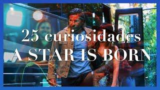 A Star Is Born - 25 Cosas Que No SabÍas De Nace Una Estrella
