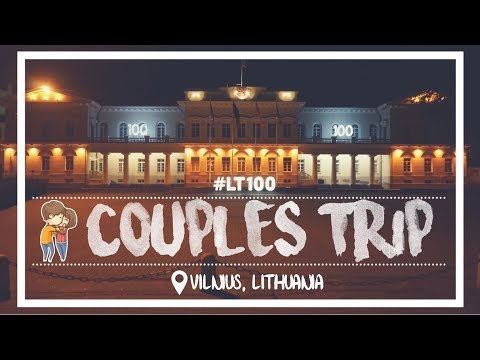 COUPLES TRIP TO LITHUANIA