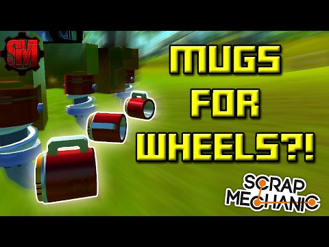 MUGS for WHEELS RACE!  Scrap Mechanic Multiplayer Monday! Ep35