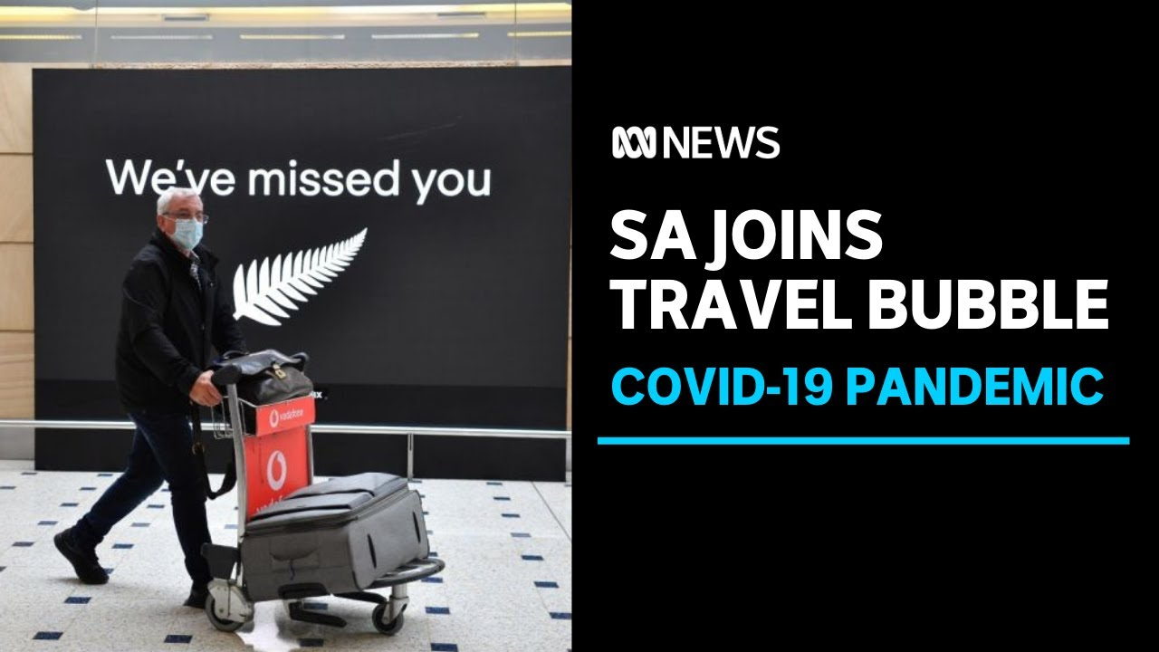 South Australia Joins New Zealand Travel Bubble Eases Victorian Hard Border Abc News Youtube