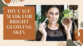 DIY FACE MASK FOR BRIGHT GLOWING SKIN DIY SUNDAYS Chetali Chadha