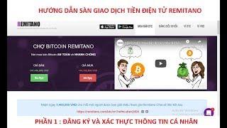 Hướng dẫn : ĐĂNG KÝ và XÁC THỰC tài khoản giao dịch REMITANO