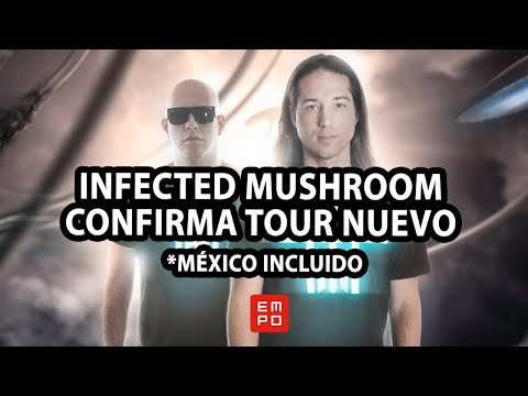 INFECTED MUSHROOM CONFIRMA TOUR NUEVO *MÉXICO INCLUIDO