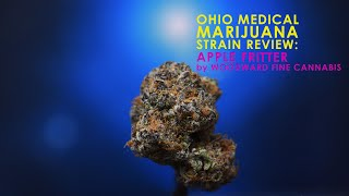 Ohio Medical Marijuana Strain Review: Apple Fritter by Woodward Fine Cannabis