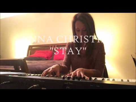 "Anna Christine | ""Stay"" (original song)"