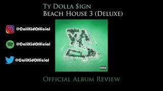 Ty Dolla $ign Beach House 3 (Deluxe) Official Album Review