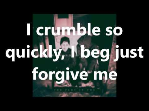 """Forgive Me"" Lyrics - The Plot In You"