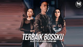 W.A.R.I.S ft. Zizi Kirana & Sophia Liana - TERBAIK BOSSKU (Lyric Video)
