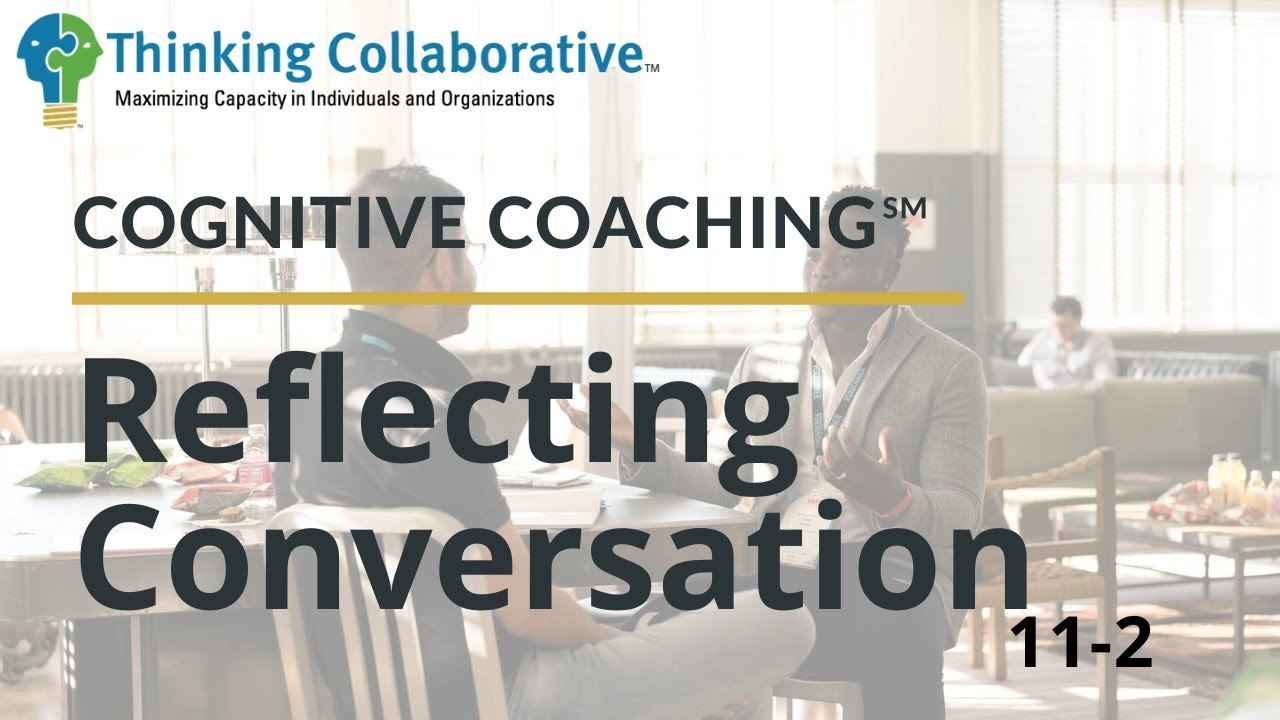 11-2 Reflecting Conversation