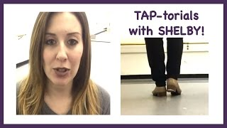 How To Tap Dance TAP-torial: Shim Sham Step 3- The Tack Annie (Tap Repertoire)