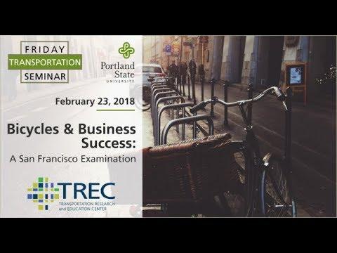 Friday Transportation Seminar: Bicycles & Business Success - A San Francisco Examination