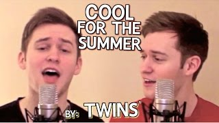 """Cool For The Summer"" Demi Lovato (Twins Cover Acoustic)"