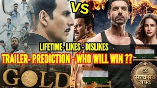 GOLD vs SATYAMEVA JAYATE | TRAILER RECORDS | BOX OFFICE PREDICTION | WHO WILL WIN 15th AUG CLASH