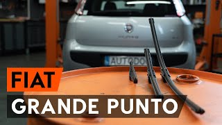 Montaggio Tergicristalli posteriore e anteriore FIAT GRANDE PUNTO (199): video gratuito