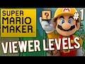 Super Mario Maker - Not Addicted | PART 1