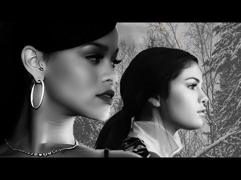 Rihanna, Selena Gomez  - To Get 2 You