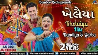 Navratri Special - ખેલૈયા Best Gujarati Dandiya & Garba Songs | Khelaiya Hits | Kishore Manraja