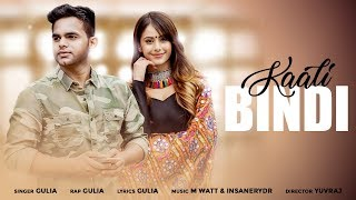 Kaali Bindi ( Official Full Song ) | GULIA | 2019 New Punjabi Songs | Sonotek