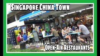 Singapore Chinatown Street Food & Open-Air Restaurants | Singapore Travel Vlog  | 24N18