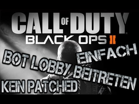 Call of Duty Black Ops 2: Bot Lobby beitreten