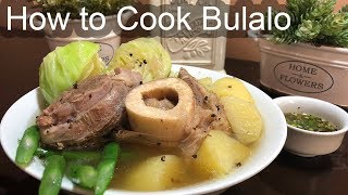 How to Cook Bulalo (Filipino Style) | Beef Recipe