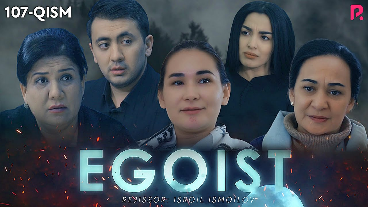 Egoist (o'zbek serial) 107-qism MyTub.uz TAS-IX