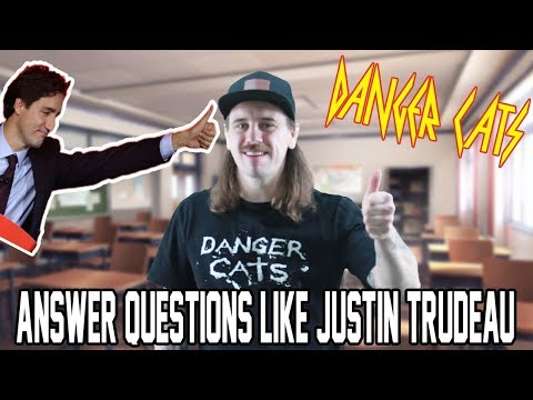 Answers questions like JUSTIN TRUDEAU!!