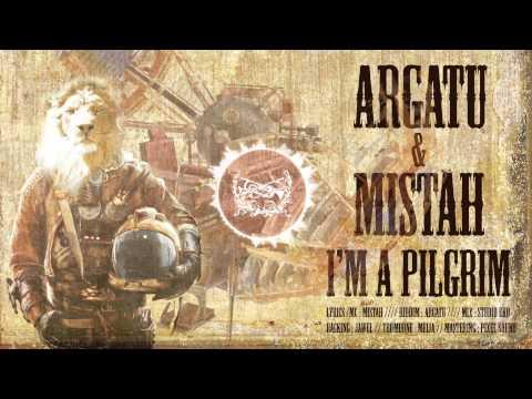 Argatu' & Mistah - I'm A Pilgrim