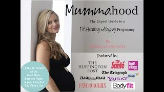 Mummahood - the expert guide to a fit, healthy and happy pregnancy