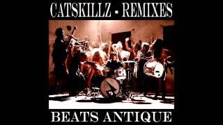 Beats Antique - Cat Skillz (EO Remix)