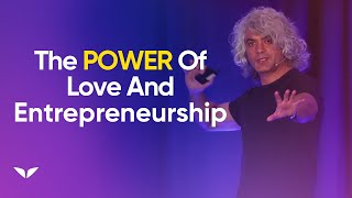 Love and Entrepreneurship