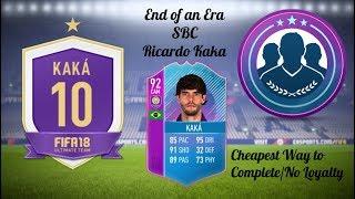 FIFA 18 ULTIMATE TEAM ● END OF AN ERA RICARDO KAKA SBC ● CHEAPEST WAY TO COMPLETE ● NO LOYALTY
