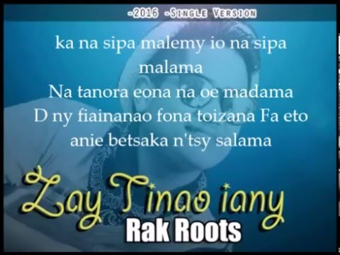 rak roots - zay tinao iany lyrics ( paroles)