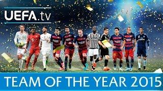 2015 UEFA.com Team of the Year revealed