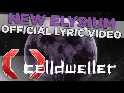 Celldweller - New Elysium (Official Lyric Video)