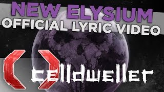 Celldweller - New Elysium (Official Lyric Video) thumbnail