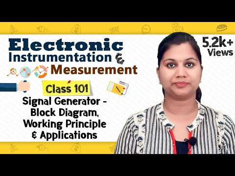 Signal Generator - Block Diagram, Working Principle & Applications - Electronic Instrumentation