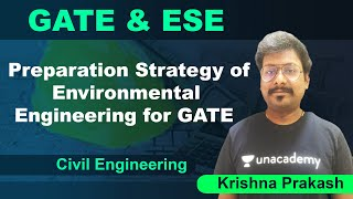 Preparation Strategy of Environmental Engineering for GATE | Civil Engineering | Krishna Prakash