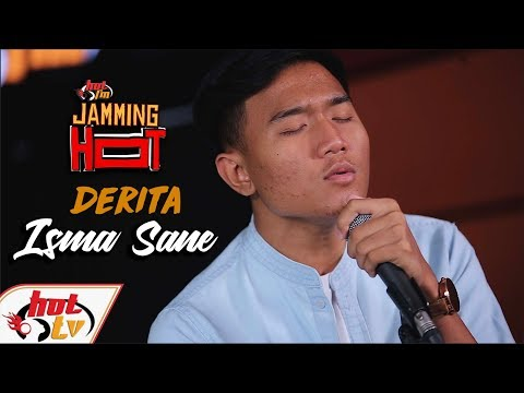 ISMA SANE - DERITA - Jamming Hot (LIVE)