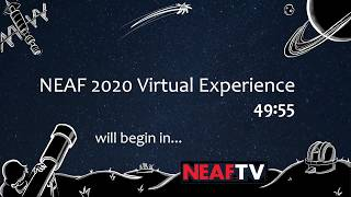 NEAF 2020 Virtual Experience Part 1