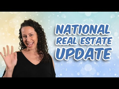 National Real Estate Update