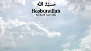 Hasbunallah - Mesut Kurtis SUBTITLE INDONESIA