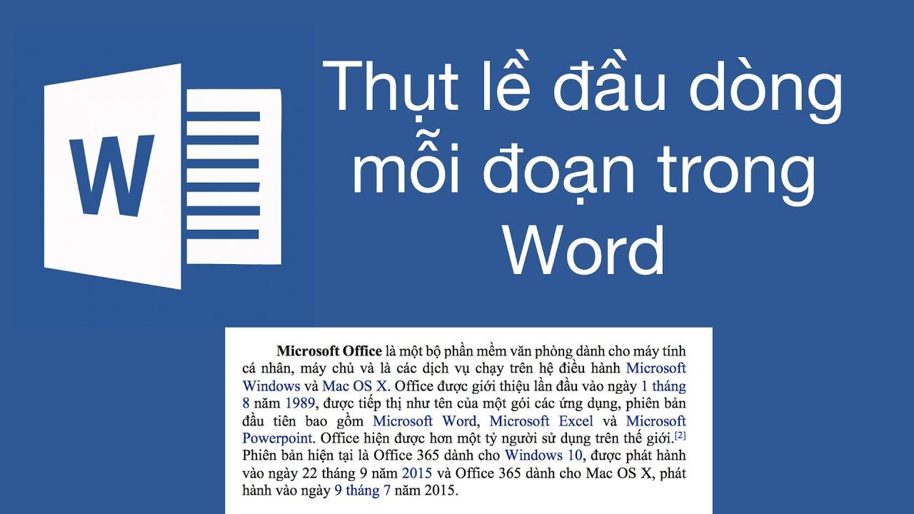Thụt lề đầu dòng đoạn văn bản trong Microsoft Office