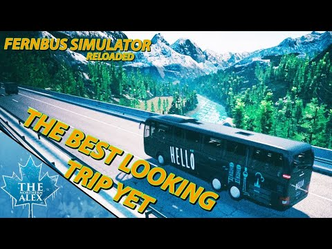 Fernbus/Coach Simulator Reloaded - The best looking route in the game ? -