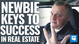 3 Simple Keys For Success When Getting Started In Real Estate