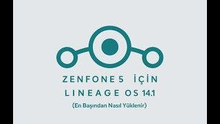 Zenfone 5 Lineage OS 14.1 / Android 7.1.2 Yükleme (En başından Tüm İşlemler)