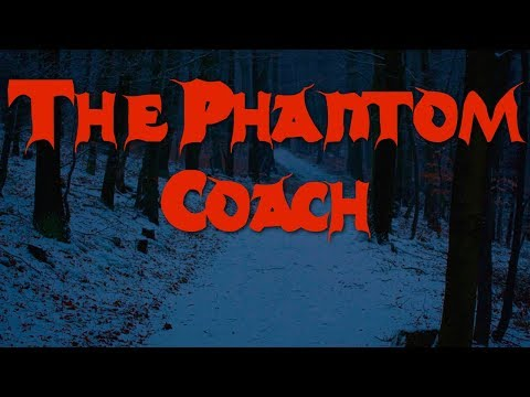 The Phantom Coach by Amelia B. Edwards [Audio - Audiobook - Reading][Ghost Stories]